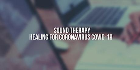 Toronto Coronavirus COVID-19 Healing through sound Therapy tickets
