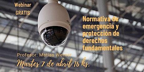 Webinar gratis: Normativas de la emergencia y protección de los derechos fundamentales tickets