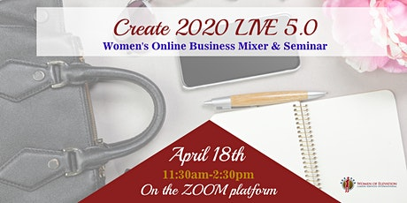 Create 2020 LIVE 5.0 - Women's Business Mixer & Seminar tickets