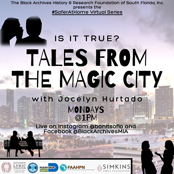 IS IT TRUE? Tales from the Magic City with Jocelyn Hurtado #saferathome image