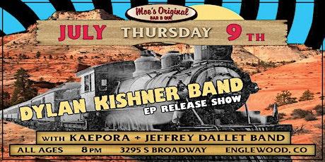 Dylan Kishner Band w/ Kaepora + Jeffrey Dallet Band tickets