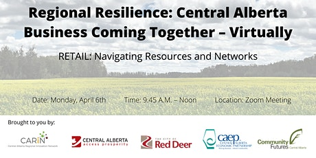 Regional Resilience: Central Alberta Business Coming Together – Virtually tickets