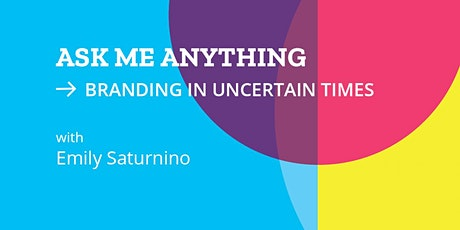 Branding in Uncertain Times tickets