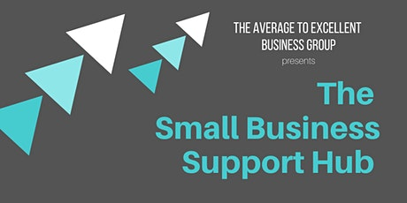 The Small Business Support Hub - online & FREE for 2 weeks tickets