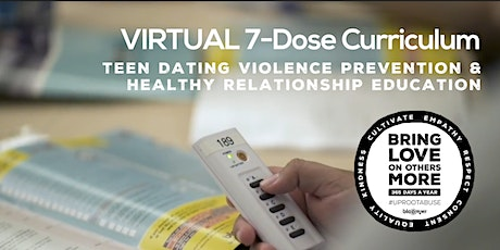 FREE VIRTUAL Teen Dating Violence Prevention 7-Dose Experience (Ages 13+) tickets