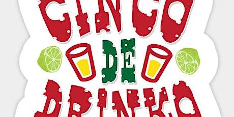 Cinco De Drinko Brunch Party tickets