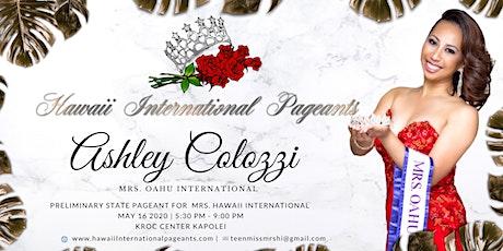 Support Mrs. Oahu International  Ashley Colozzi tickets