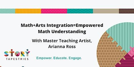 Math+Arts Integration=Empowered Math Understanding with Arianna Ross tickets