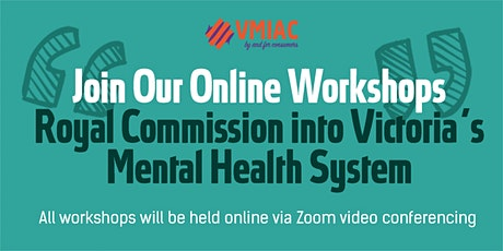 VMIAC Online Workshop - Recommendation 6 of the Royal Commission Tickets