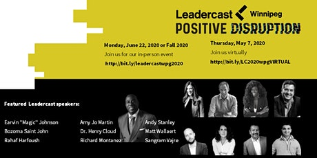 Leadercast Winnipeg 2020 - Positive Disruption (in person option - rebroadcast)  tickets