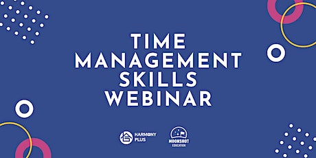 Help your Kids Master Time Management Skills tickets