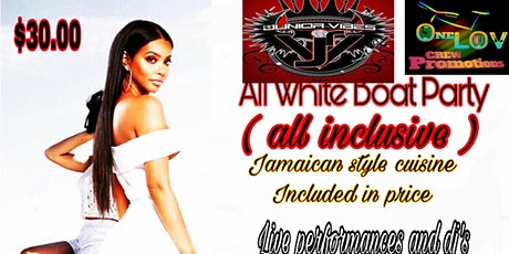 DJ Junior Vibes' Annual All White Boat Party tickets