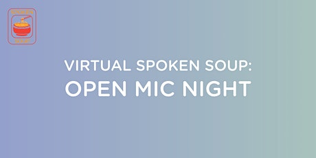 Spoken Soup: Virtual Mic tickets