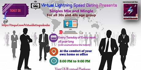 ZOOM Tuesdays Virtual Dating: 30s & 40s age Group Singles Mixer tickets