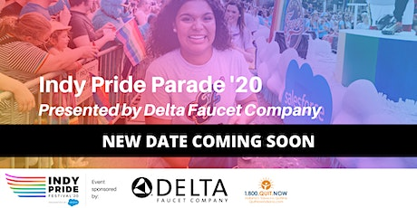 Indy Pride Parade '20 Presented by Delta Faucet #SaveTheDate tickets