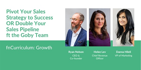 fnCurriculum: Growth - Pivot Your Sales Strategy to Success OR Double Your Sales Pipeline ft the Goby Team tickets