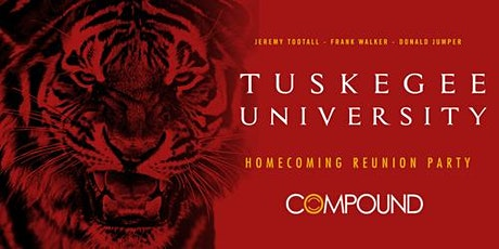 TUSKEGEE UNIVERSITY HBCU REUNION PARTY 2020 tickets