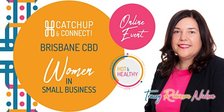 Women in Small Business, Brisbane CBD Catchup & Connect tickets