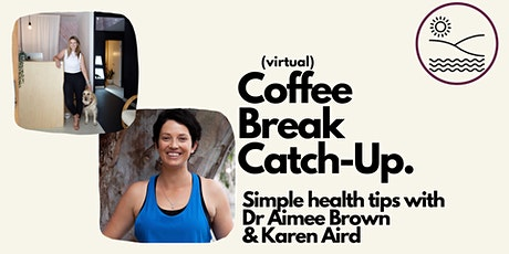 Coffee Break Catch Up - simple health tips tickets