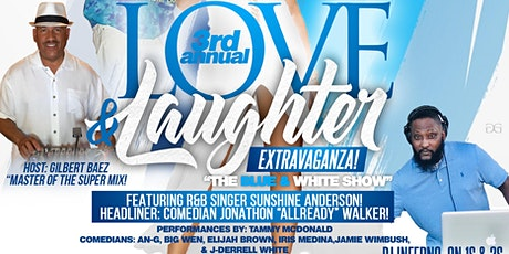 """3rd Annual Love & Laughter Extravaganza """"The Blue & White Show"""" Featuring Sunshine Anderson! tickets"""
