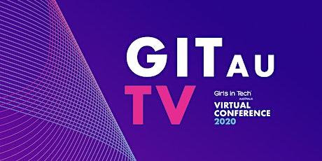 GITAU.TV - Girls in Tech Australia's Virtual Conference 2020  tickets