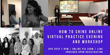 How to Shine Online Virtual Practice Evening and Workshop- 29th April 2020 tickets