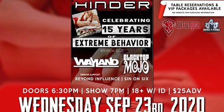 HINDER 15 Year Anniversary show with Black Top Mojo and Wayland tickets