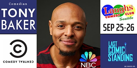 Comedian Tony Baker - Seen on NBC and Comedy Central tickets