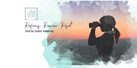My Big Money Goal - Refocus, Review, Reset Webinar tickets