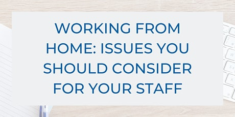 Working from Home: Issues You should Consider for Your Staff tickets