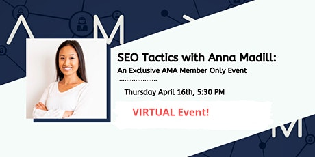 *VIRTUAL* SEO Tactics w/Anna Madill: Exclusive AMA PDX members only event tickets