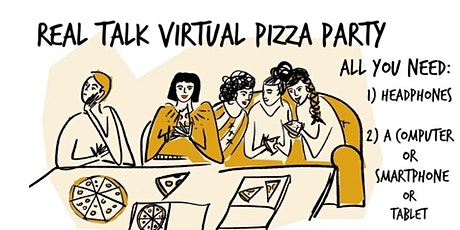 Real Talk Online Pizza Party - April 9th tickets