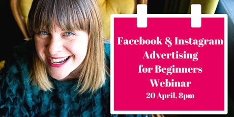 Facebook and Instagram Advertising for Beginners tickets