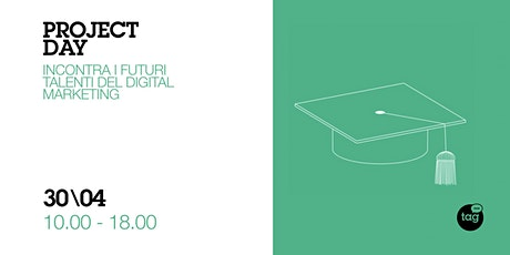 Project Day | Incontra i futuri talenti del Digital Marketing biglietti