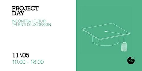 Project Day | Incontra i futuri talenti di UX Design biglietti