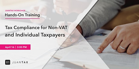 Online JuanTax Workshop: Tax Compliance for Non-VAT and Individual Taxpayers tickets