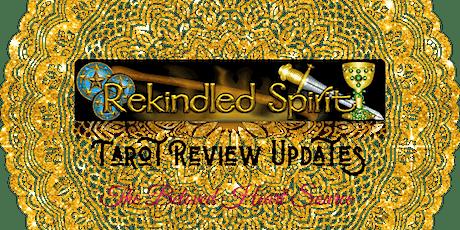 ReKindled Spirit - 2020 Tarot Review Updates tickets