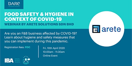 Webinar on Food Safety & Hygiene in context of COVID-19 by Arete Solutions tickets
