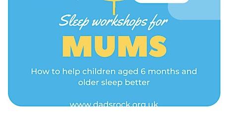 Mums Sleep Workshop tickets