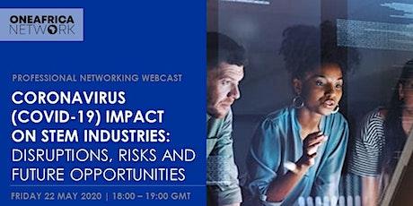 OAN Online Webcast - Coronavirus (COVID-19) Impact on STEM Industries tickets