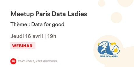 [WEBINAR] Conférence Paris Data Ladies #18 : Data For Good billets