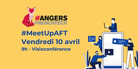 Meet-up #AngersFrenchTech billets