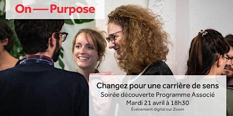 Changez pour une carrière de sens - Soirée découverte Programme Associé tickets