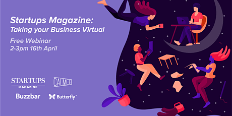 Startups Magazine Webinar: Taking your Business Virtual tickets