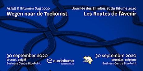 Asfalt & Bitumen Dag - Journée des Enrobés et du Bitume 2020 billets