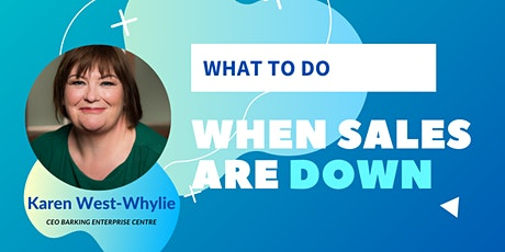 WEBINAR: What To Do When Sales Are Down tickets