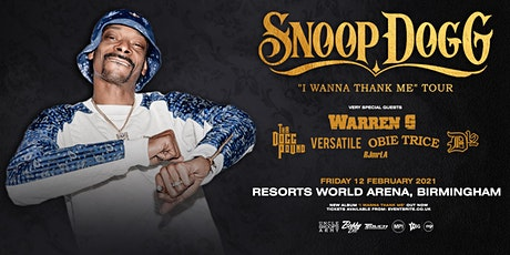 "Snoop Dogg ""I Wanna Thank Me"" (Resorts World Arena, Birmingham) tickets"