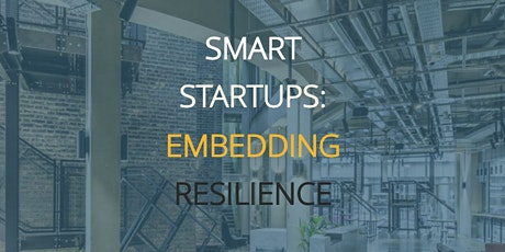 Smart Startups : Embedding Resilience tickets