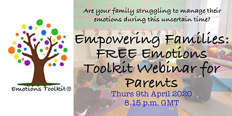 Empowering Families: FREE Emotions Toolkit Webinar for Parents tickets