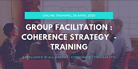 Group Facilitation Strategy: Creating Team Coherence - Online Training Day  tickets